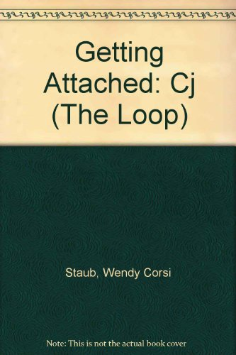 9780373202058: Getting Attached: Cj (The Loop #5)