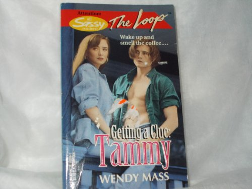 9780373202096: Getting A Clue: Tammy (The Loop #9)