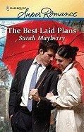 9780373202805: The Best Laid Plans ( Super Romance #1669)