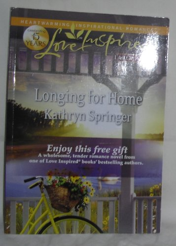 9780373202850: Longing For Home (Love Inspired)