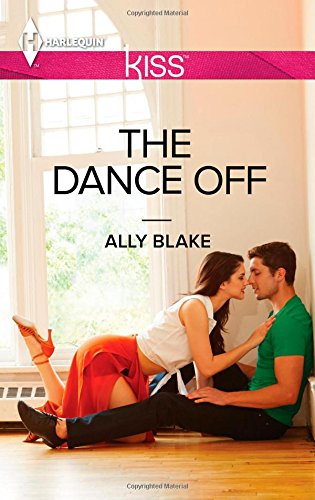 9780373207442: The Dance Off (Harlequin Kiss)