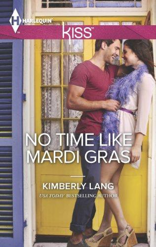 9780373207480: No Time Like Mardi Gras (Harlequin Kiss)