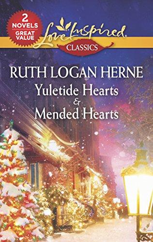 9780373208647: Yuletide Hearts & Mended Hearts: Yuletide Hearts\Mended Hearts (Love Inspired Classics)