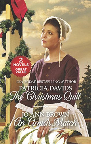 The Christmas Quilt and An Amish Match: Davids, Patricia; Brown,