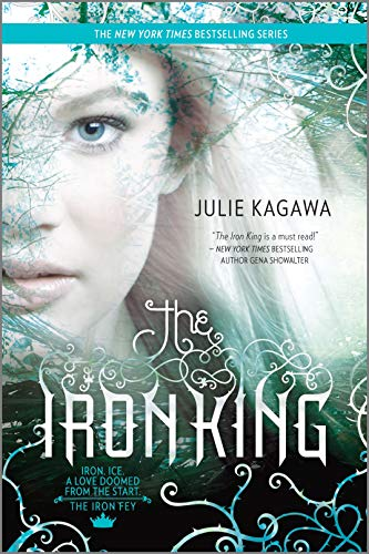9780373210084: The Iron King (Harlequin Teen)