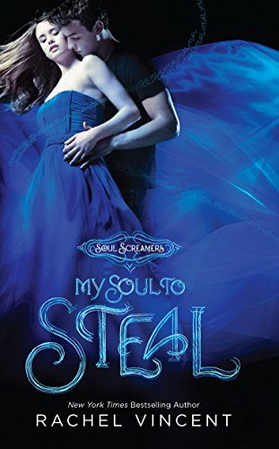 9780373210275: My Soul to Steal (Soul Screamers, Book 4)