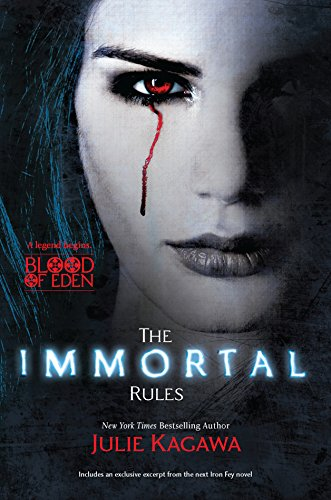 9780373210510: The Immortal Rules (Blood of Eden)