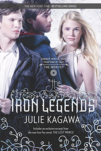 9780373210749: The Iron Legends (Iron Fey)