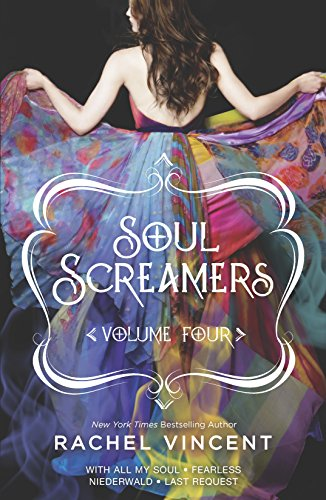 9780373210848: Soul Screamers Volume Four: With All My Soul\Fearless\Niederwald\Last Request