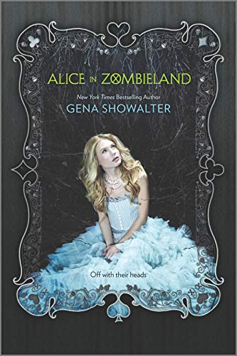 9780373210893: Alice in Zombieland (The White Rabbit Chronicles)