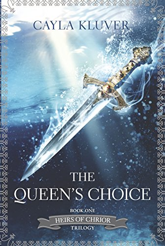 9780373210923: The Queen's Choice (Heirs of Chrior)