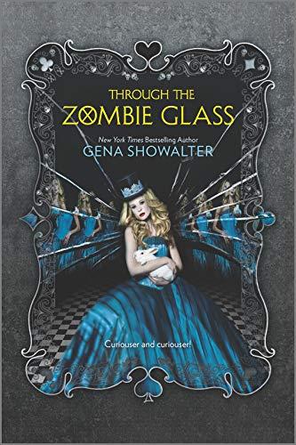 9780373211296: Through the Zombie Glass (White Rabbit Chronicles)