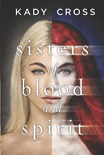 9780373211487: Sisters of Blood and Spirit