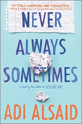 9780373212101: Never Always Sometimes (Harlequin Teen)