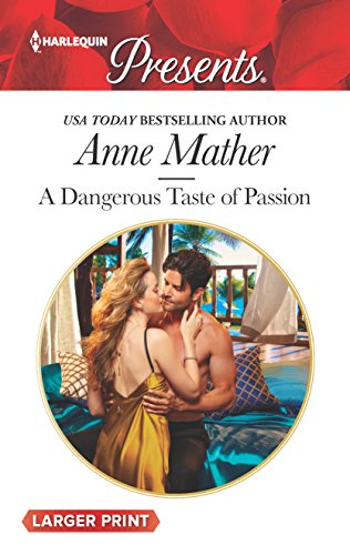 9780373213030: A Dangerous Taste of Passion (Harlequin Presents)