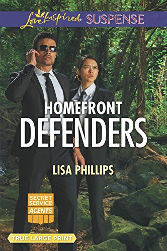 Homefront Defenders (Secret Service Agents): Lisa Phillips
