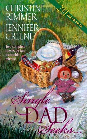 Single Dad Seeks... (0373217072) by Christine Rimmer; Jennifer Greene