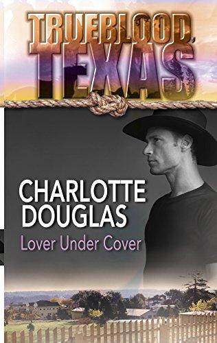 9780373217519: Lover Under Cover (Trueblood Texas (Unnumbered))