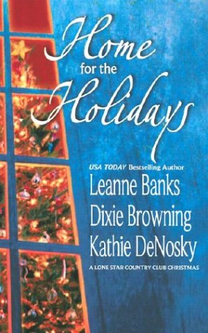 Home For The Holidays (Silhouette Special Products: Leanne Banks, Dixie
