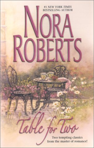 Table for Two: Summer Desserts/Lessons Learned: Nora Roberts