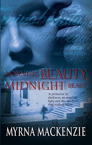 Morning Beauty,Midnight Beast: Mackenzie, Myrna
