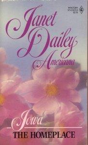 9780373219155: The Homeplace (Janet Dailey Americana - Iowa, Book 15)