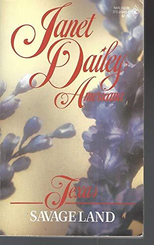 9780373219438: Savage Land (Janet Dailey Americana Texas #43)
