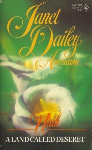 9780373219445: A Land Called Deseret: Utah (Janet Dailey Americana, Book 44)