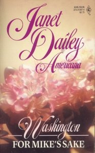 For Mike's Sake: Washington (Janet Dailey Americana,: Janet Dailey