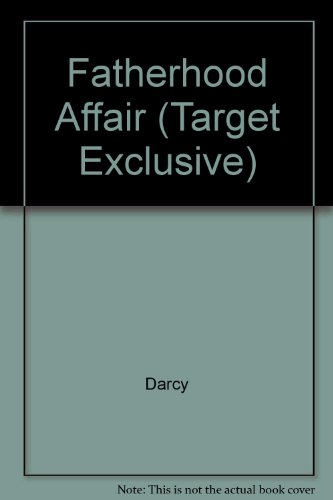 Fatherhood Affair (Target Exclusive) (0373219555) by Darcy