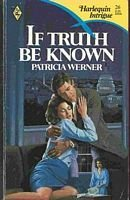 If Truth Be Known: Patricia Werner