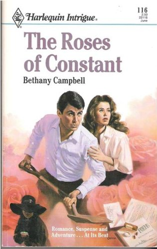 Roses of Constant (Harlequin Intrigue #116): Campbell, Bethany