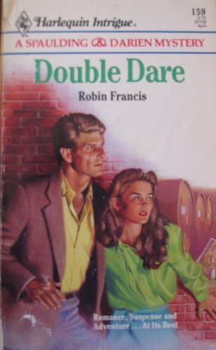 DOUBLE DARE (Harlequin Intrigue Ser., No. 159)