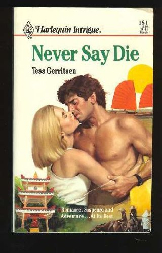9780373221813: Never Say Die (Harlequin Intrigue)
