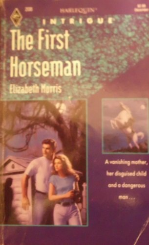 9780373222087: The First Horseman (Harlequin Intrigue 208)