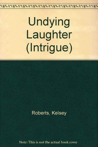 9780373223343: Undying Laughter (The Rose Tattoo)