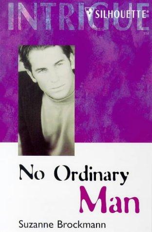 9780373223657: No Ordinary Man