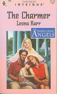 9780373223664: The Charmer (Avenging Angels)