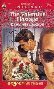 9780373224067: The Valentine Hostage (Silhouette Intrigue)
