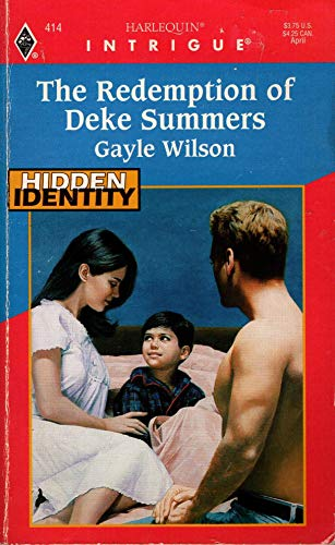 The Redemption of Deke Summers : Hidden Identity (Harlequin Intrigue #414)