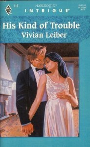 His Kind Of Trouble: Vivian Leiber