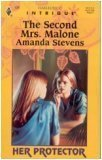 The Second Mrs Malone (Her Protector, Book 4): Stevens, Amanda