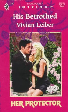 His Betrothed: Vivian Leiber