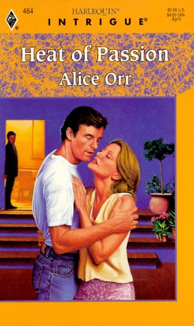 Heat Of Passion: Orr, Alice