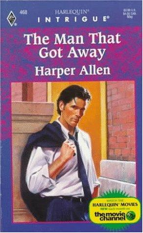 Man That Got Away (Intrigue): Harper Allen