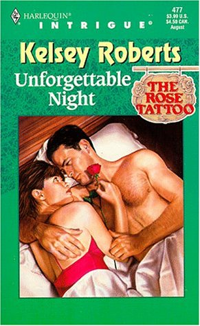 9780373224777: Unforgettable Night (The Rose Tatoo, Book 9) (Harlequin Intrigue Series #477)