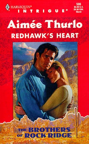 9780373225064: Redhawk's Heart (The Brothers Of Rock Ridge #1, Harlequin Intrigue #506)