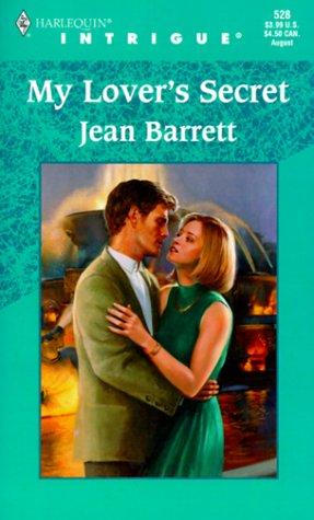 9780373225286: My Lover's Secret (Harlequin Intrigue, No. 528)