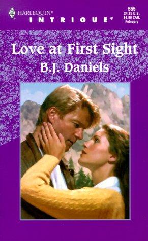 Love At First Sight: B.J. Daniels, Barbara