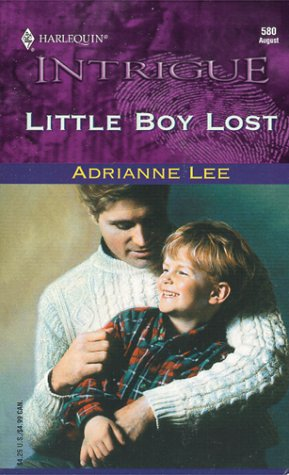 Little Boy Lost : Secret Identity (Harlequin Intrigue #580)